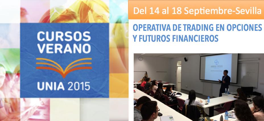 Operativa Trading, Curso Opciones y Futuros Financieros – Sevilla – Del 14 al 18 Setiembre
