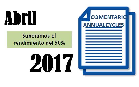 Abril 2017 – Superamos el rendimiento del 50%