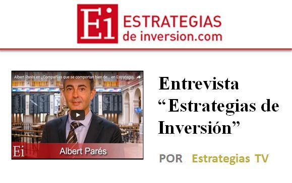 """Entrevista en """"Estratégias de Inversión"""""""